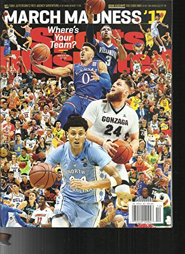 SPORTS ILLUSTRATED MAGAZINE, MARCH MADNESS * WHERE YOUR TEAM ? MARCH, 20th 2017