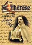 St. Therese : Doctor of the Little Way, Brother Francis Mary, F.F.I. (edited by), 160114007X
