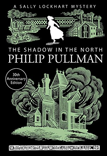 [Free] The Shadow in the North (A Sally Lockhart Mystery) [W.O.R.D]