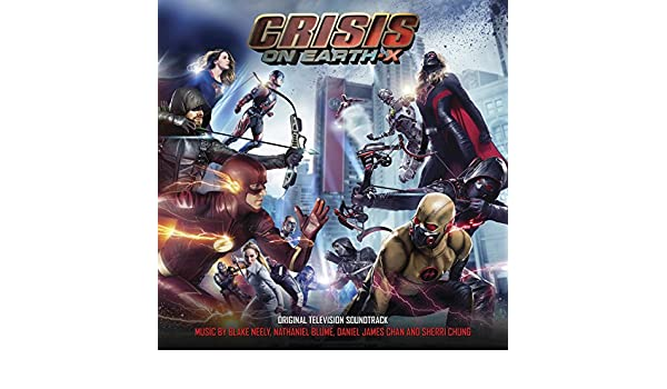 Crisis On Earth-X (Original Television Score) by Nathaniel Blume ...