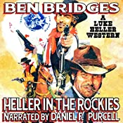 Heller in the Rockies: Luke Heller, Book 2 | Ben Bridges