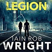 Legion: An Apocalyptic Horror Novel: Hell on Earth, Book 2 | Iain Rob Wright