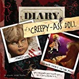 Image of Diary of a Creepy-Ass Doll