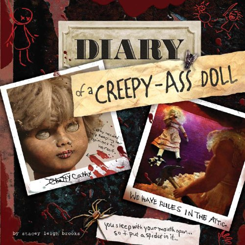 Diary of a Creepy-Ass Doll
