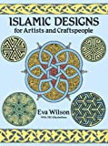 Islamic Designs for Artists and Craftspeople (Dover Pictorial Archives)