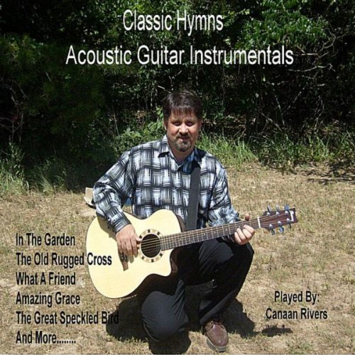 Classic Hymns Acoustic Guitar Instrumentals (Acoustic Hymns Guitar)