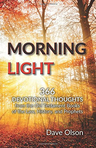 Morning Light: Devotional Thoughts from the Old Testament