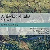 A Thicket of Tales: Volume 2 | A.D. Hasselbring