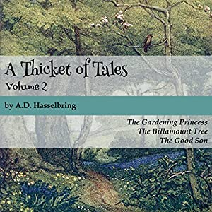 A Thicket of Tales: Volume 2 Audiobook