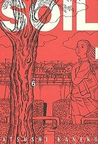 Soil, tome 6  par Atsushi Kaneko