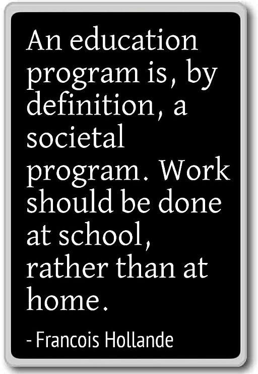 Un programa de educación es, por definición, a. - Imán para nevera ...