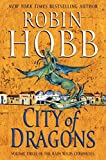 City of Dragons (Rain Wilds Chronicles)