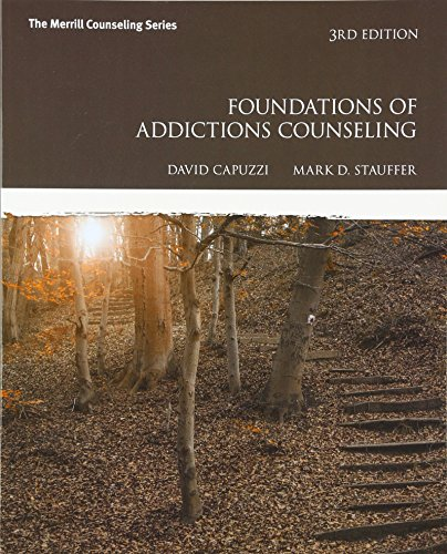 Foundations of Addictions Counseling (3rd Edition) by Mark D Stauffer David Capuzzi