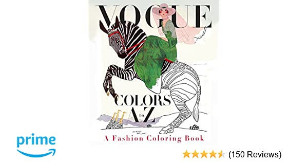 Amazon Vogue Colors A To Z Fashion Coloring Book 9780451493828 Valerie Steiker Books