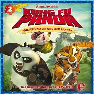 Die Prinzessin und der Panda / Held und Helferlein (Kung Fu Panda 2) Hörspiel