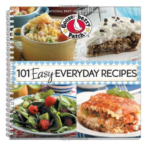 101 Easy Everyday Recipes (101 Cookbook Collection)