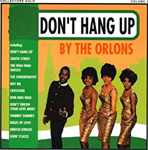 The Orlons / Don't Hang Up (Globe Collectors Gold)