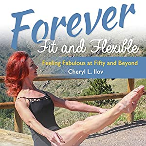 Forever Fit and Flexible Audiobook