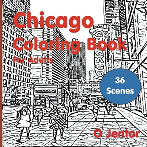 Chicago Coloring Book for Adults: Travel and Color - Magnificent Mile, the Marina Towers, London House, the Riverwalk, the Loop, the Pepper Canister, ... Aqua Tower and Clark Street (Volume - Pepper Tower