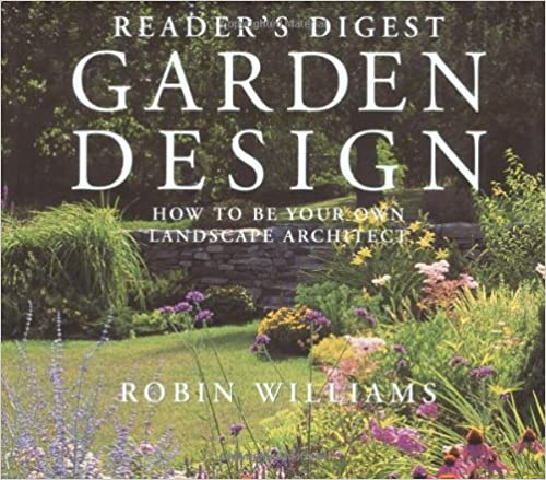 Readers Digest Garden Design How to Be Your Own Landscape