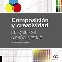 Composición y creatividad: La guía del diseño gráfico