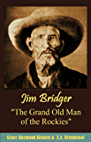"Jim Bridger ""The Grand Old Man  of the Rockies"" (1922)"