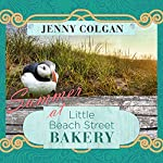 Summer at Little Beach Street Bakery: Little Beach Street Bakery Series, Book 2 | Jenny Colgan