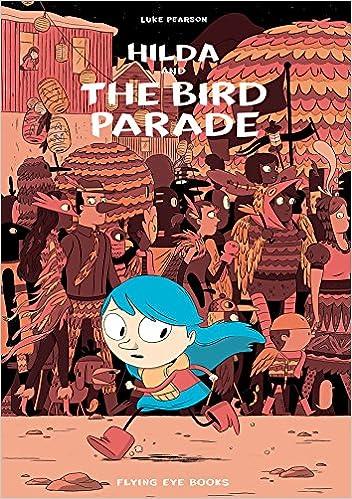 hilda and the bird parade book 3 hildafolk