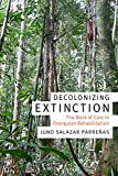 img - for Decolonizing Extinction: The Work of Care in Orangutan Rehabilitation (Experimental Futures) book / textbook / text book