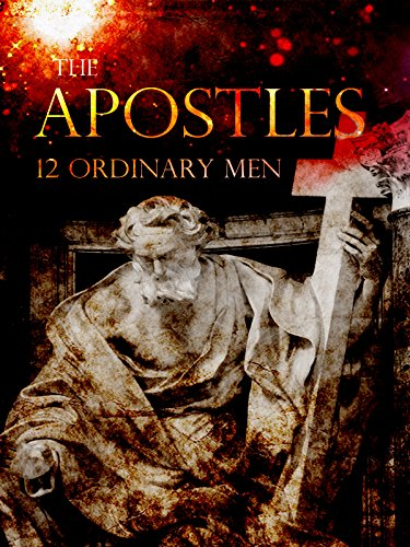 The-Apostles-12-Ordinary-Men