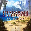 Robinson Crusoe 2244 Audiobook by E. J. Robinson Narrated by Malk Williams