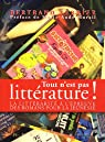 Tout n'est pas littérature ! : La littérarité à l'épreuve des romans pour la jeunesse par Ferrier
