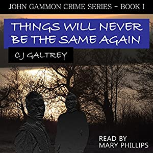 Things Will Never Be the Same Again Audiobook