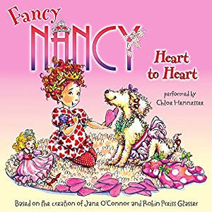 Fancy Nancy: Heart to Heart Audiobook