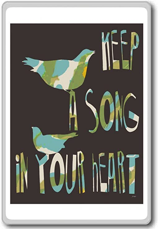 Amazon Com Keep A Song In Your Heart Motivational Quotes Fridge Magnet Kitchen Dining