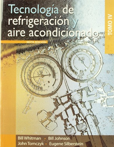 tecnologia-de-refrigeracion-y-aire-acondicionado-tomo-4-refrigeration-and-air-conditioning-technology-vol-4-spanish-edition