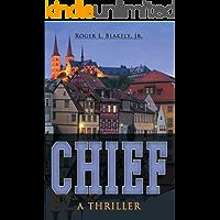 CHIEF (An Artemus Newton Thriller Book 1)
