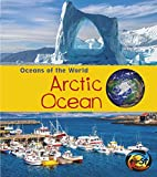 Arctic Ocean (Oceans of the World)