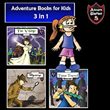 Adventure Books for Kids: 3 Stories for Kids in 1 Audiobook by Jeff Child Narrated by John H Fehskens