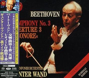 ベートーヴェン:交響曲第3番「英雄」&レオノーレ序曲第3番[1989年&1990年ライヴ]