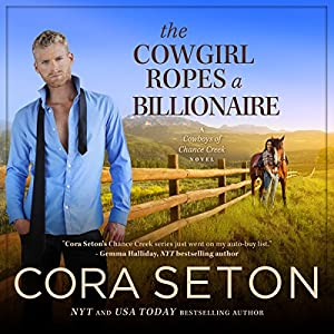 The Cowgirl Ropes a Billionaire Hörbuch