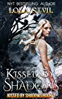 Kissed By Shadows (Kissed By Shadows Series, Book 1)