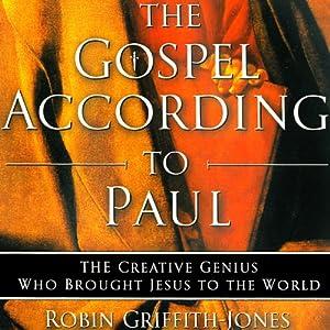 The Gospel According to Paul Audiobook