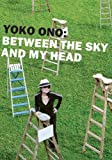 Yoko Ono: Between the Sky and My Head, , 3865605311
