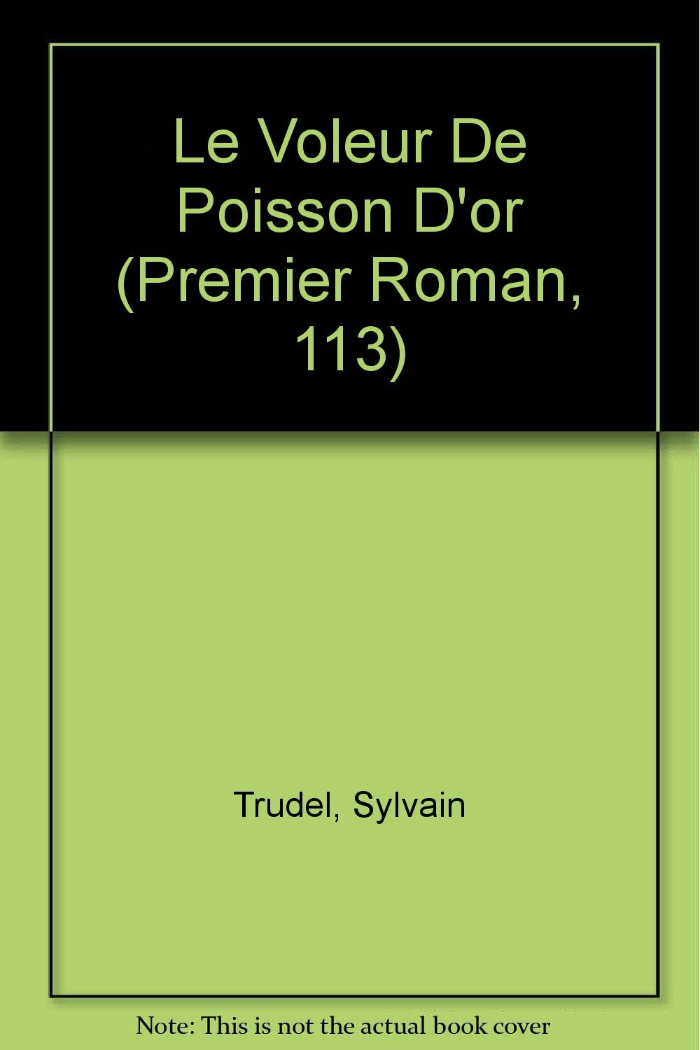 Download Le Voleur De Poisson D'or (Premier Roman, 113) (French Edition) ebook