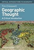 Geographic Thought, Tim Cresswell, 1405169400