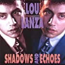 Shadows and Echoes by Lou Lanza (2002-01-01)
