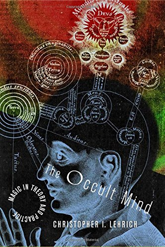 The Occult Mind: Magic in Theory and - New Alchemy Bronze