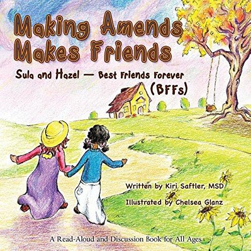 Read Online Making Amends Makes Friends: Sula and Hazel - Best Friends Forever (BFFs) pdf epub