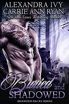 Buried and Shadowed (Branded Packs Book 3) by [Ivy, Alexandra, Ryan, Carrie Ann]